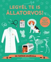 Legyél te is állatorvos! - Kis tudósok akadémiája
