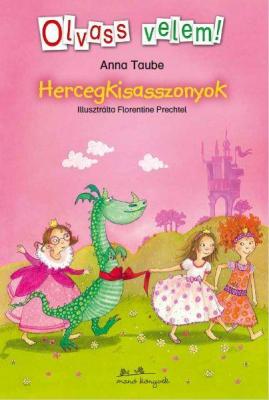 Hercegkisasszonyok - Olvass velem
