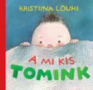 A mi kis Tomink