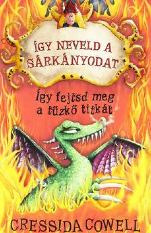 Így neveld a sárkányodat! 5. - Így fejtsd meg a tűzkő titkát