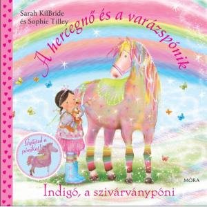 Indigó, a szivárványpóni - A hercegnő és a varázspónik