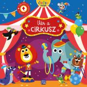 Örökmozgók - Vár a cirkusz