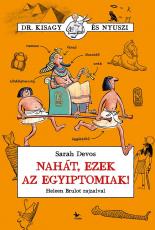 Nahát, ezek az egyiptomiak!