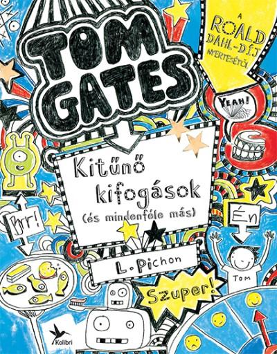 Tom Gates 2. - Kitűnő kifogások (és mindenféle más)