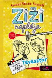 Egy Zizi naplója 7. - Tévésztár - Egy nem túl lelkes celebecske meséi