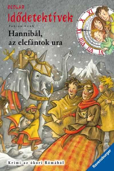Hannibál, az elefántok ura - Idődetektívek 13.