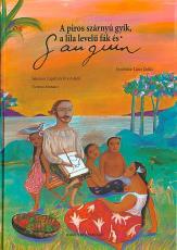 A piros szárnyú gyík, a lila levelű fák és Gauguin