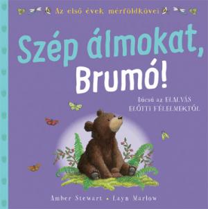Szép álmokat, Brumó! - Az első évek mérföldkövei