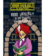 1000 veszély a Rettegés Iskolájában - 1000 veszély - Te döntesz!