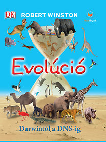 Evolúció - Darwintól a DNS-ig