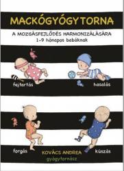 Mackógyógytorna a mozgásfejlődés harmonizálásásra - 1-9 hónapos babáknak