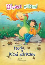 Dudu, a kicsi sárkány - Olvass velem 1.
