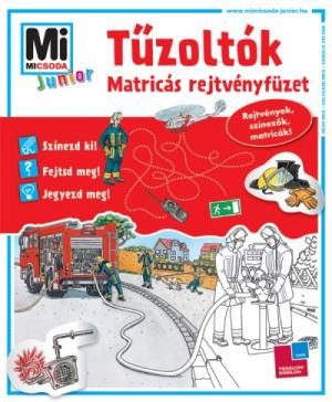 Mi Micsoda Junior Matricás Rejtvényfüzet - Tűzoltók - Matricás rejtvényfüzet