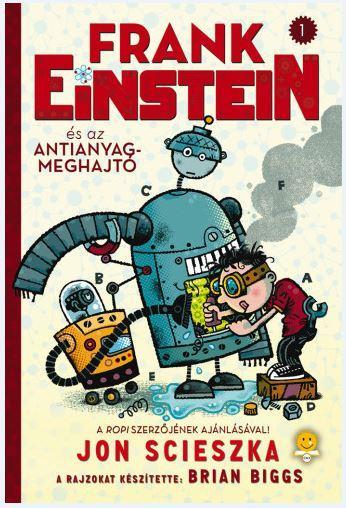 Frank Einstein és az antianyag-meghajtó