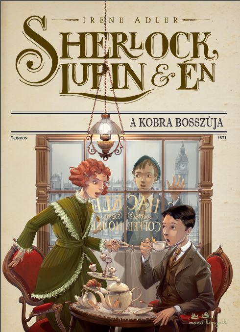 Sherlock, Lupin és én 7. - A Kobra bosszúja
