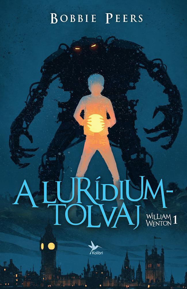 A lurídiumtolvaj - William Wenton 1.