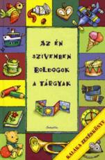 Az én szívemben boldogok a tárgyak - Kaláka zenéskönyv