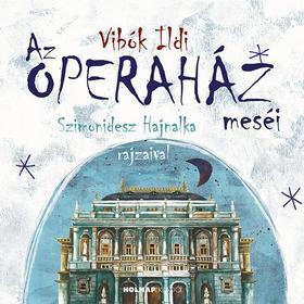 Az Operaház meséi - Mesék az Operából