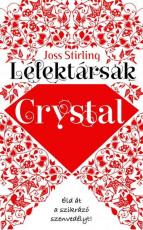 Lélektársak 3. - Crystal - Éld át a szikrázó szenvedélyt!
