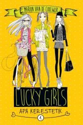 Lucky Girls 1. - Apa kerestetik!