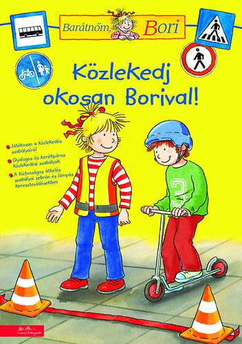 Közlekedj okosan Borival! - Barátnőm, Bori foglalkoztatófüzetek
