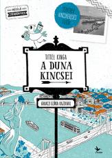 A Duna kincsei - A mesélő Budapest 2.