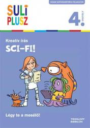 Suli Plusz Kreatív írás 4. - Sci-fi!