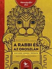 A rabbi és az oroszlán - Zsidó mesék, legendák, történetek - Népmesekincstár