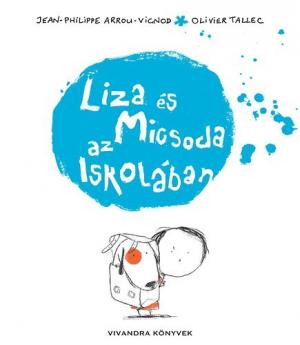 Liza és Micsoda az iskolában