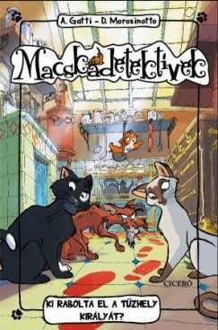 Macskadetektívek 1. - Ki rabolta el a tűzhely királyát?