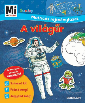 Mi Micsoda Junior Matricás Rejtvényfüzet - A világűr
