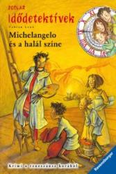 Michelangelo és a halál színe - Idődetektívek 9.