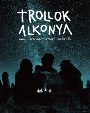 Trollok alkonya - Három középkori történet Izlandról