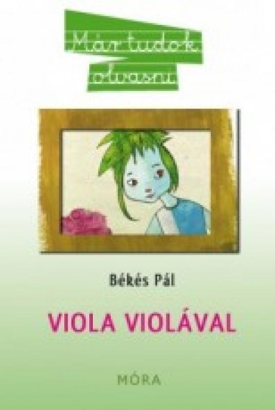 Viola violával - Már tudok olvasni 2.