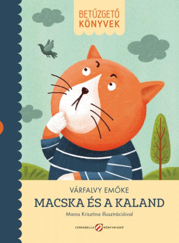 Macska és a kaland - Betűzgető könyvek