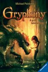 Gryphony 1. - A griff bűvöletében
