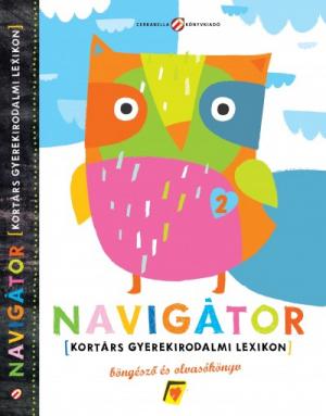 Navigátor 2 - gyerekirodalmi lexikon, böngésző és olvasókönyv