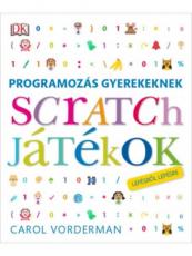 Programozás gyerekeknek - Scratch játékok lépésről lépésre