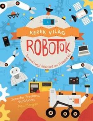 Kerek világ - Robotok