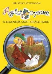 Agatha nyomoz 3. - A legendás skót királyi kard