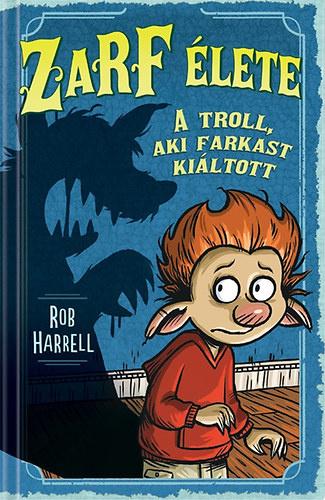 A troll, aki farkast kiáltott
