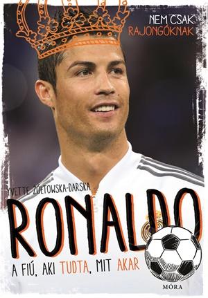 Ronaldo - A fiú, aki tudta, mit akar