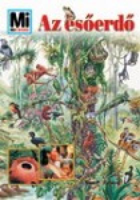Mi Micsoda - Az esőerdő