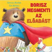 Borisz megmenti az előadást