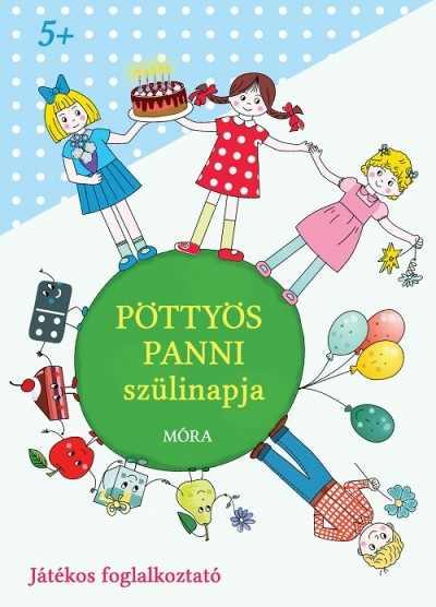Pöttyös Panni - Pöttyös Panni szülinapja - játékos foglalkoztató