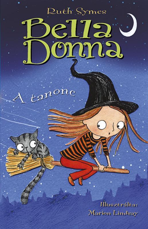 Bella Donna 2. - A tanonc