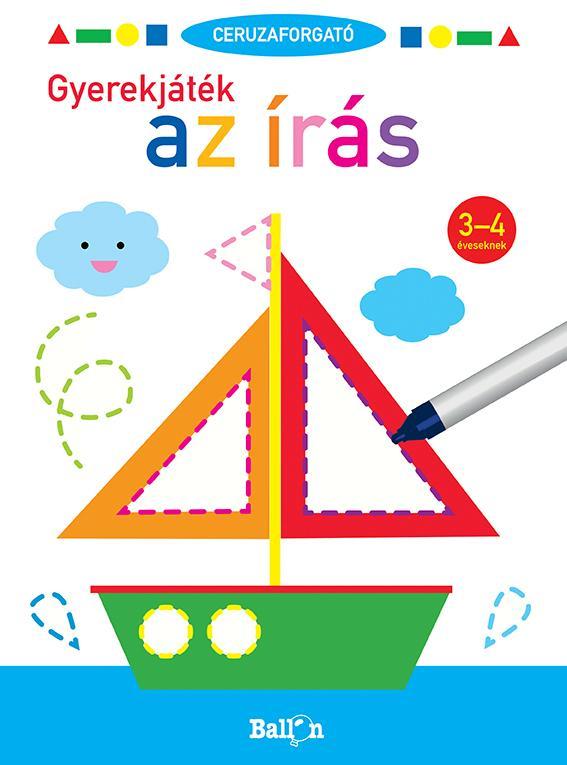 Ceruzaforgató - Gyerekjáték az írás 3-4 éveseknek