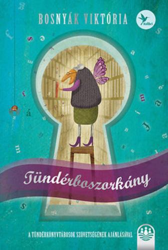 Tündérboszorkány - Tündérboszorkány-trilógia 1.