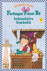 Furfangos Fruzsi Bé kukucskálva kémkedik - Furfangos Fruzsi Bé