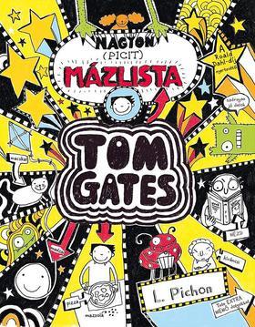Tom Gates 6. - Nagyon (picit) mázlista